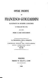 Opere inedite di Francesco Guicciardini: La presidenza della Romagna