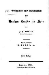 Geschichte und Geschichten des Rauhen Hauses zu Horn: Band 1