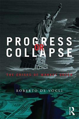 Progress or Collapse