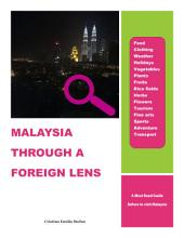 Malaysia Through a foreign lens: All About Malaysia