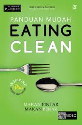 Panduan Mudah Eating Clean: Makan Pintar Makan Benar