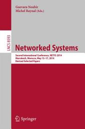 Networked Systems: Second International Conference, NETYS 2014, Marrakech, Morocco, May 15-17, 2014. Revised Selected Papers