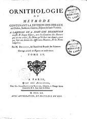 Ornithologie ou méthode contenant la division des oiseaux en ordres, sections, genres, especes & leurs variétés... par M. Brisson,...