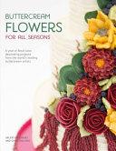 Buttercream Flowers for All Seasons Book