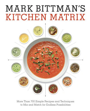 Mark Bittman s Kitchen Matrix