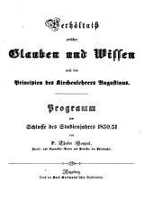 Jahresbericht über die Königliche Katholische Studien-Anstalt bei St. Stephan in Augsburg: im Studienjahre ... 1850/51