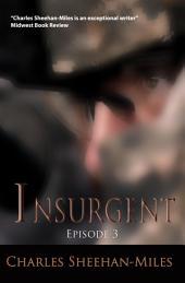 Insurgent (Episode 3): America's Future
