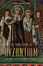 The Power Game in Byzantium PDF