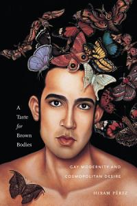 A Taste for Brown Bodies Book