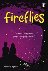Fireflies: Karena setiap orang punya cahayanya sendiri