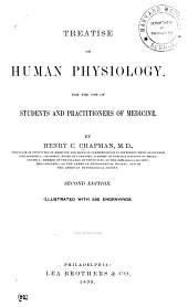 Treatise on Human Physiology: For the Use of Students & Practitioners of Medicine