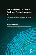 The Collected Papers of Bertrand Russell, Volume 5