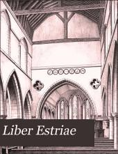 Liber Estriae; Or, Memorials of the Royal Ville and Parish of Eastry, in the County of Kent