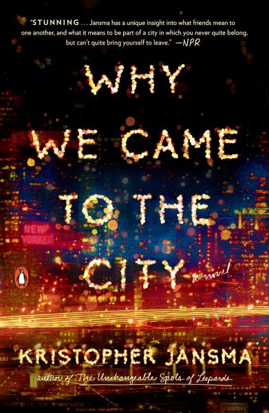 Download Why We Came to the City Book