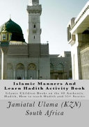 Islamic Manners and Learn Hadith Activity Book