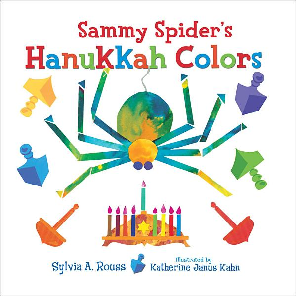 Download Sammy Spider s Hanukkah Colors Book