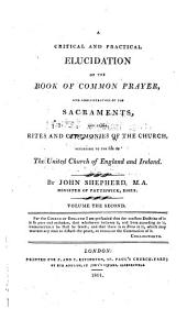 A critical and practical elucidation of the Book of common prayer ...