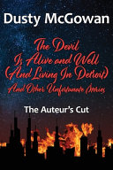 The Devil Is Alive and Well  The Auteur s Cut