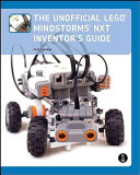 The Unofficial LEGO Mindstorms NXT Inventor s Guide PDF