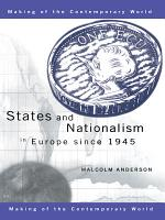 States and Nationalism in Europe Since 1945 PDF