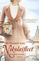 Die Frauen vom Nikolaifleet     Der ferne Glanz PDF