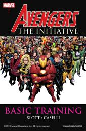 Avengers: The Initiative, Vol. 1: Basic Training