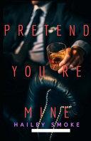Pretend You re Mine Book