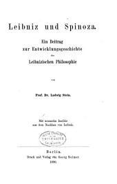 Leibniz und Spinoza: ein Beitrag zur Entwicklungsgeschichte der Leibnizischen Philosophie