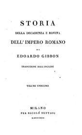 Storia Della Decadenza E Rovina Dell'Impero Romano ... Traduzione Dall'Inglese: Volume 11