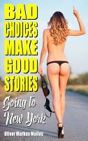 Bad Choices Make Good Stories PDF