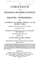 A Compendium of the Theological and Spiritual Writings of Emanuel Swedenborg     Second thousand PDF