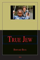 True Jew: Challenging the Stereotype
