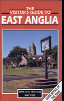 The Visitor s Guide to East Anglia PDF
