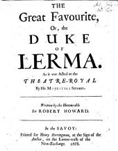 The Great Favourite, Or, The Duke of Lerma. [A Tragedy in Five Acts, and in Verse.]