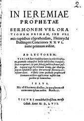 In Jeremiae Prophetae Sermonem primam Conciones 26