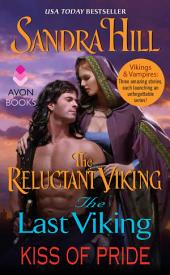 Vikings and Vampires: The Reluctant Viking, The Last Viking and Kiss of Pride