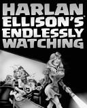 Harlan Ellison s Endlessly Watching