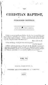 The Christian Baptist ...: Volume 6