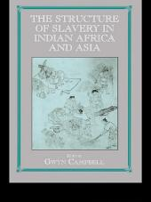 Structure of Slavery in Indian Ocean Africa and Asia