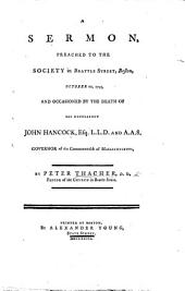 A Sermon ... occasioned by the death of ... John Hancock, Governor of ... Massachusetts