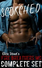 Scorched: Fire Breathers MC Complete Set (Erotic Motorcycle Club Biker Romance)