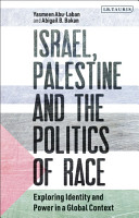 Israel  Palestine and the Politics of Race PDF