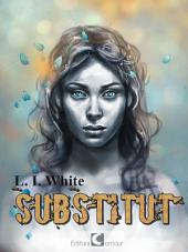Substitut: Roman Distopic, Fantasy (Romanian)