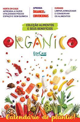 Cole    o Alimentos e Seus Benef  cios Ed  6   Org  nico PDF
