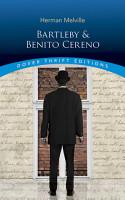 Bartleby and Benito Cereno PDF