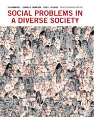 Social Problems in a Diverse Society, Fourth Canadian Edition,