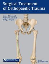 Surgical Treatment of Orthopaedic Trauma
