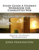 Study Guide A Student Workbook For Charlottes Web Book PDF