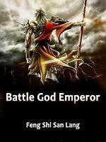 Battle God Emperor