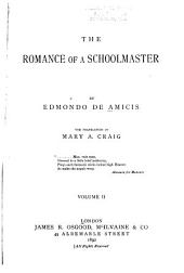 The Romance of a Schoolmaster: Volume 2